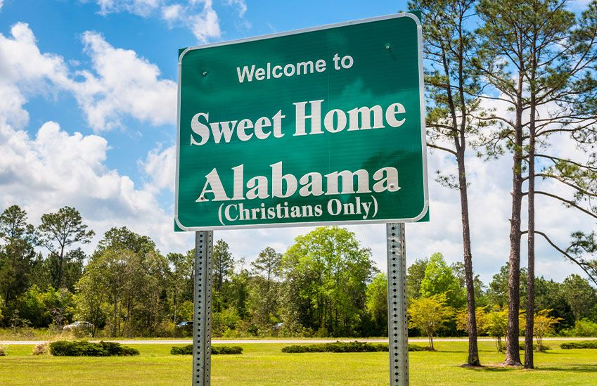 Sign that says 'Sweet Home Alabama (Christians Only)'