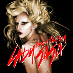 "Does Lady Gaga's ""Born This Way"" Send the Right Message?"