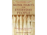Monk Habits for Everyday People