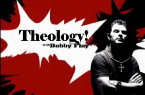 Theology with Bobby Flay