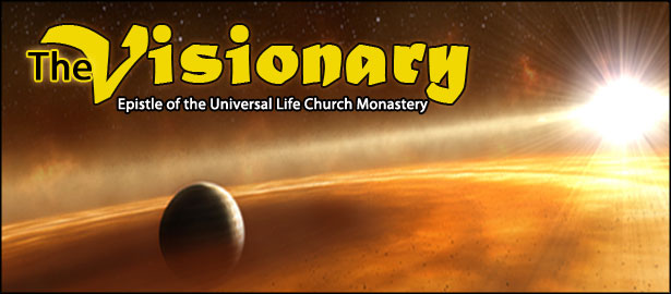 The Universal Life Church Monastery Visionary