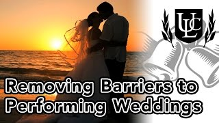 Removing Barriers to Performing Weddings