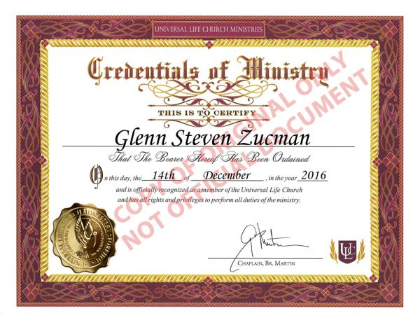 Certificate of Ordination as a Minister with the Universal Life Church, for Glenn Steven Zucman, dated 14 December 2016